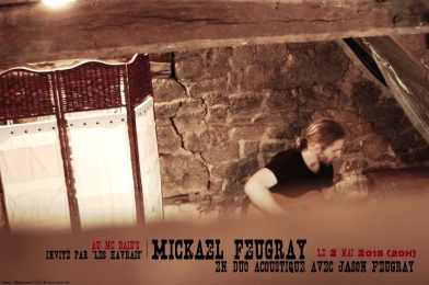 mickael feugray, concert, mickäel feugray, mc daids le havre, jason feugray, les havrais.