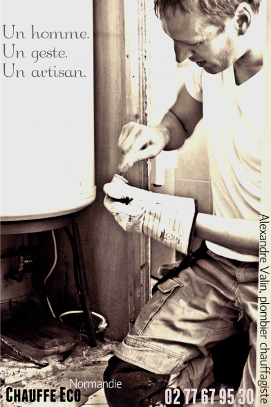 Alexandre Valin, Plombier chauffagiste, Chauffe éco Normandie, plombier, Montivilliers.