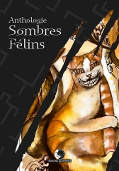 Mickael Feugray, Sombres Félins, éditions luciférines.